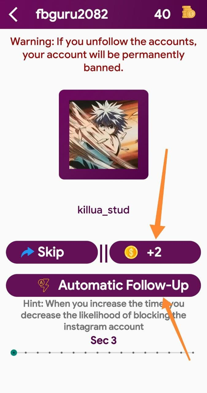 Automatic Follow and Earn Coins